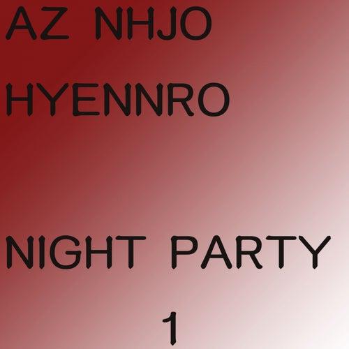 Night Party 1 (Radio Edit) von Az Nhjo Hyennro