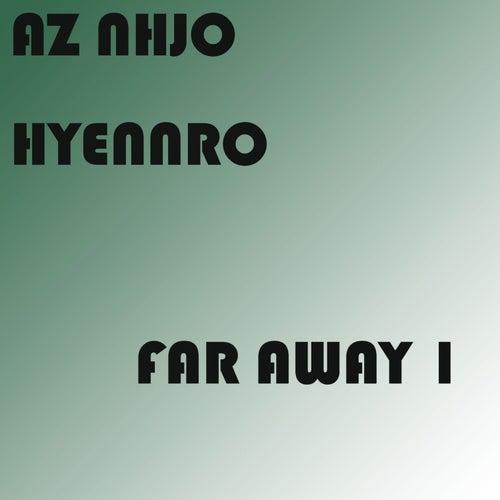 Far Away 1 von Az Nhjo Hyennro