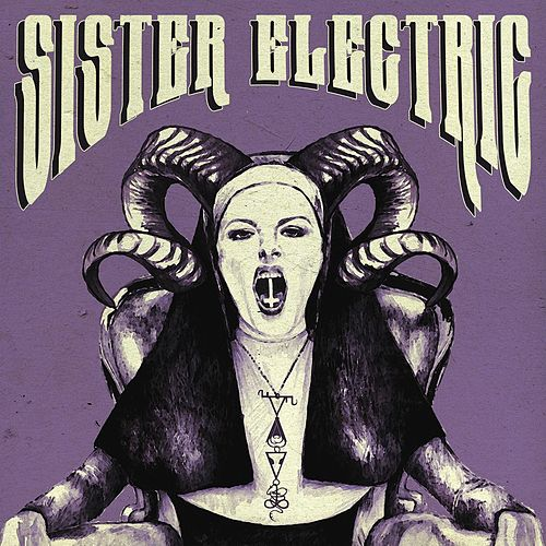 Sister Electric by Saint Agnes