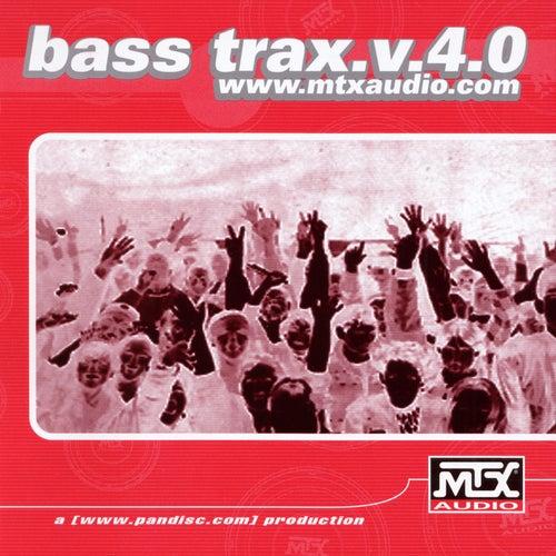 Bass MTX: Bass Trax v.4.0 von Various Artists