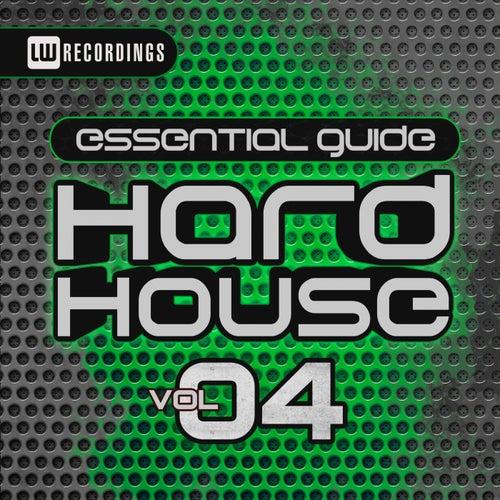 Essential Guide: Hard House, Vol. 4 - EP de Various Artists