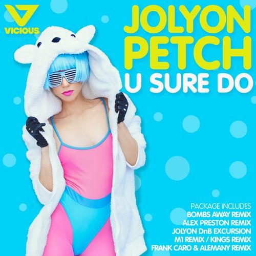 U Sure Do de Jolyon Petch
