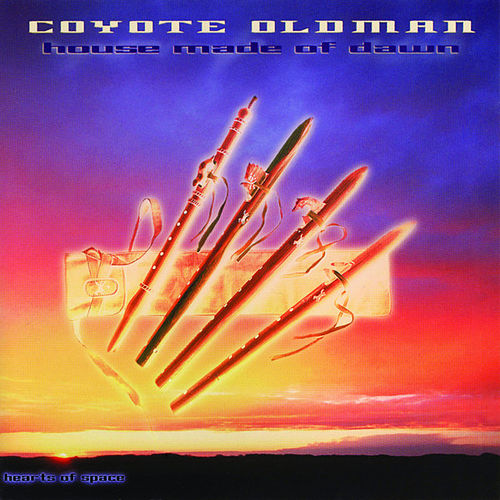 House Made Of Dawn de Coyote Oldman