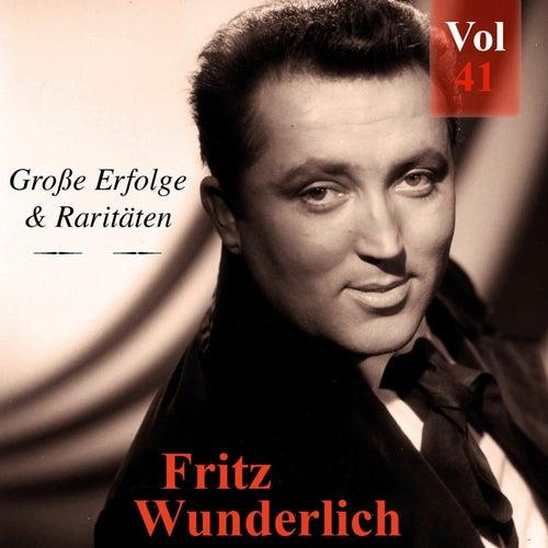 Fritz Wunderlich - Große Erfolge & Raritäten, Vol. 41 von Fritz Wunderlich