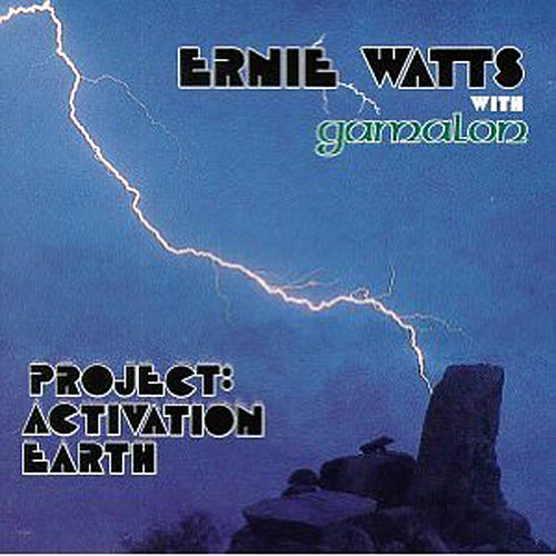 Project:Activation Earth by Ernie Watts