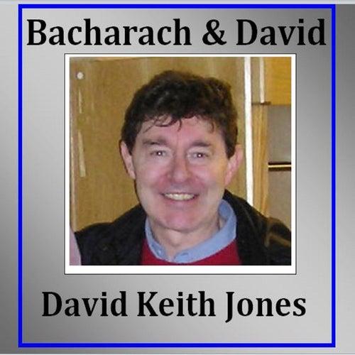 Bacharach & David de David Keith Jones