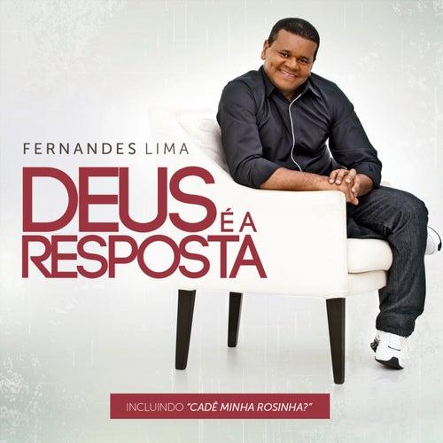 Deus é a Resposta de Fernandes Lima