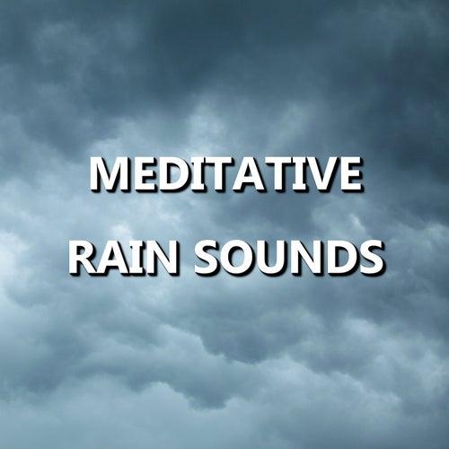 Meditative Rain Sounds by Rain Sounds (2)