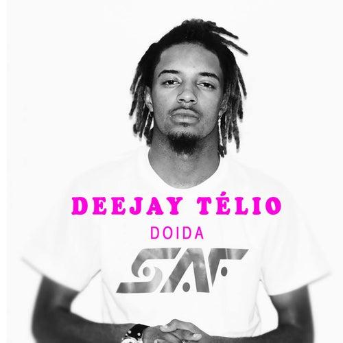 Doida by DJ Télio