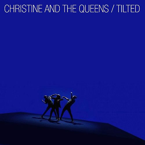 Tilted von Christine and the Queens
