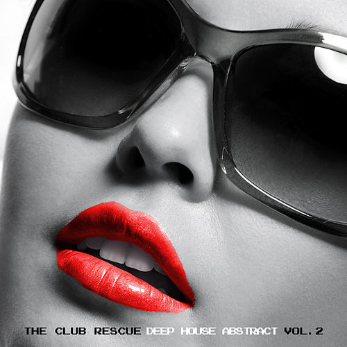 The Club Rescue - Deep House Abstract Vol. 2 de Various Artists