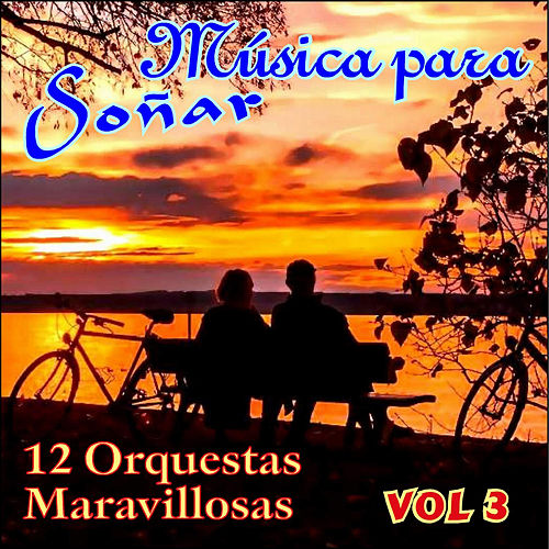 Música para Soñar Vol. Iii von Various Artists