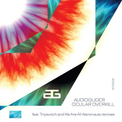Ocular Overkill von Audioglider