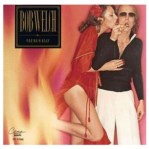 French Kiss de Bob Welch