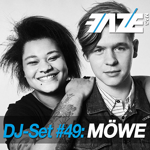 Faze DJ Set #49: MÖWE by Various Artists