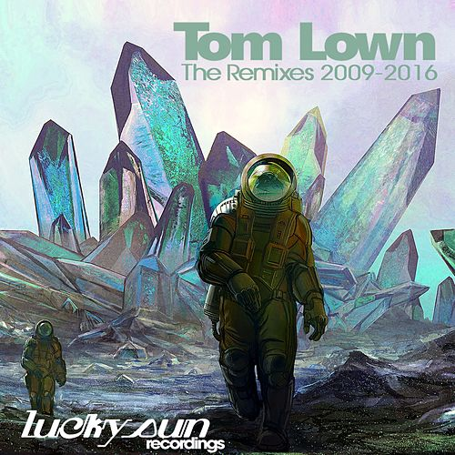 Tom Lown - The Remixes 2009-2016 - EP by Various Artists