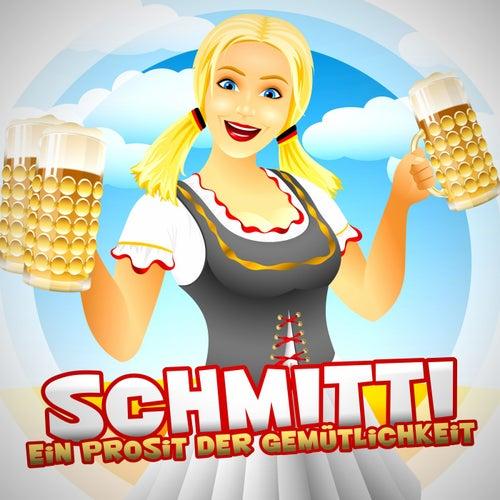 Ein Prosit der Gemütlichkeit von Schmitti