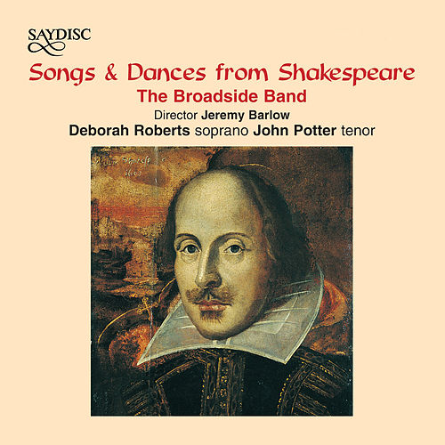 Songs & Dances from Shakespeare by The Broadside Band