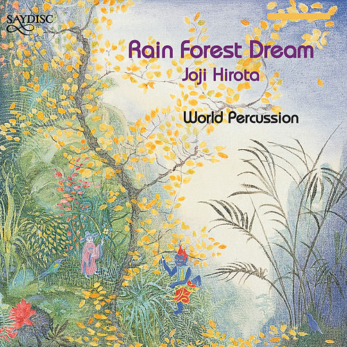 Rain Forest Dream de Joji Hirota