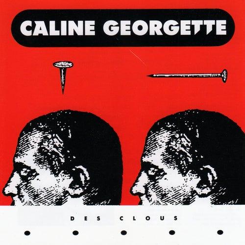 Des clous by Caline Georgette