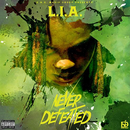 Never Defeated by Lia