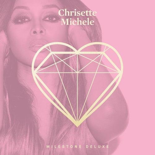 Milestone by Chrisette Michele