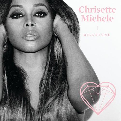 Milestone de Chrisette Michele