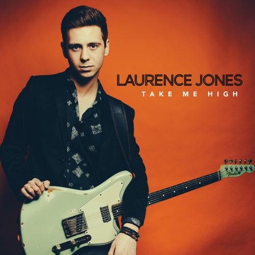 Take Me High von Laurence Jones