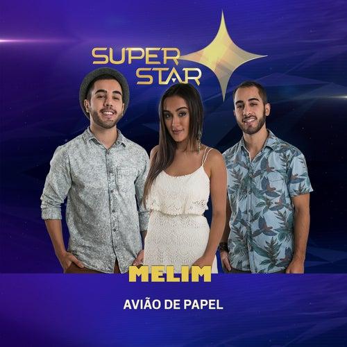 Avião de Papel (Superstar) - Single de Melim
