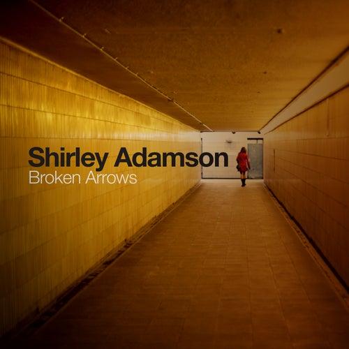 Broken Arrows by Shirley Adamson