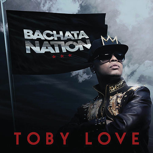 Bachata Nation de Toby Love