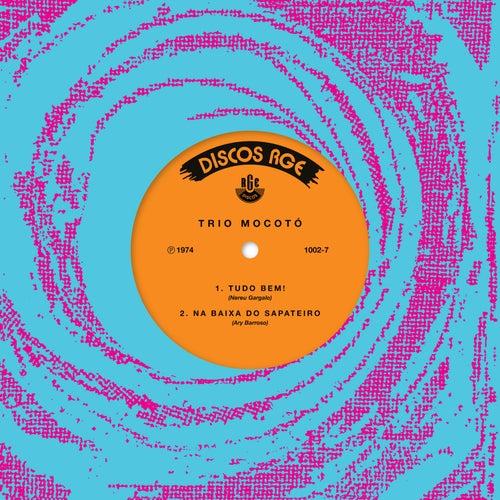 Tudo Bem/ Na Baixa do Sapateiro - Single de Trio Mocoto