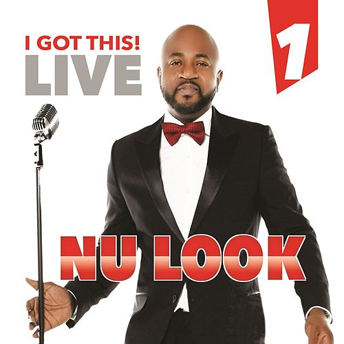 I Got This Live, Vol. 1 de Nu-Look
