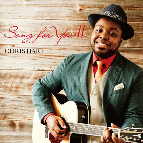 Song For You II de Chris Hart