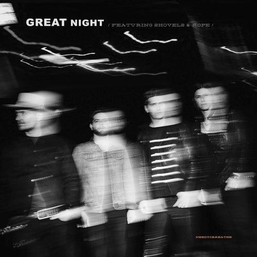 GREAT NIGHT (feat. Shovels & Rope) de Needtobreathe