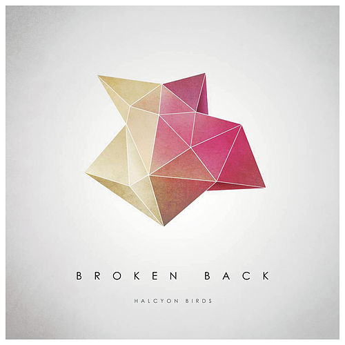 Halcyon Birds (Radio Edit) by Broken Back