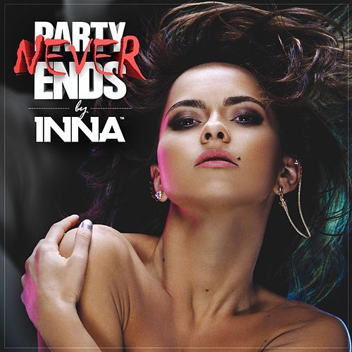 Party Never Ends de Inna