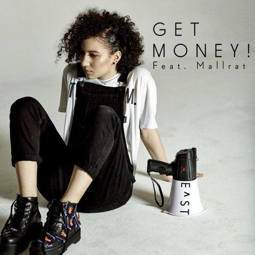 Get Money! (feat. Mallrat) by E^St