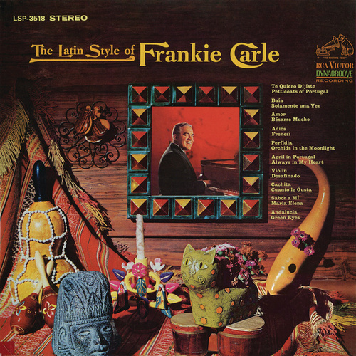 The Latin Style of Frankie Carle by Frankie Carle