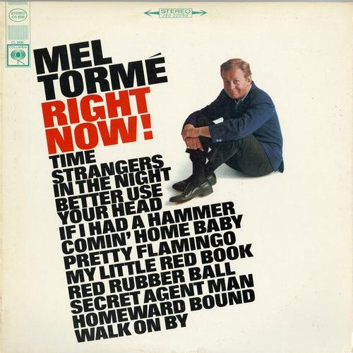 Right Now! by Mel Tormè