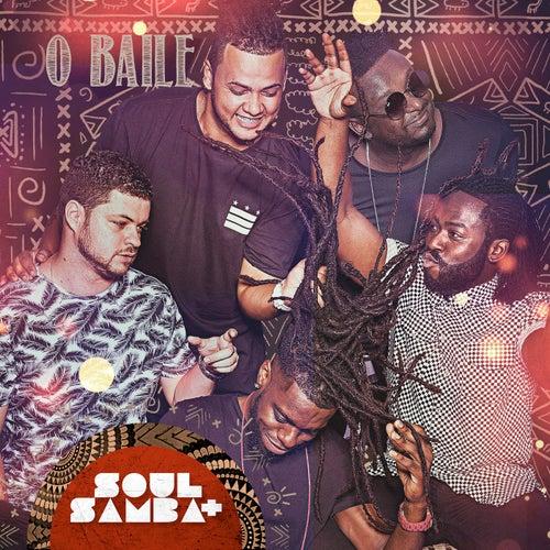 O Baile (Ao Vivo) de Soul Mais Samba