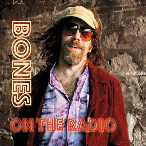On the Radio von Bones