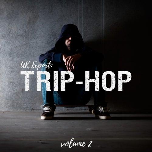 UK Export: Trip-Hop, Vol. 2 de Various Artists