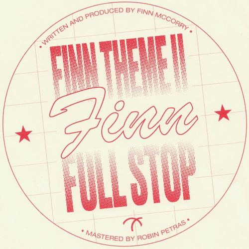 Finn Theme II / Full Stop - Single de finn.