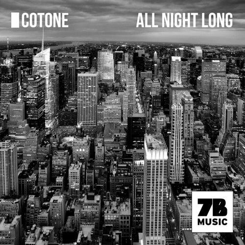 All Night Long von Cotone