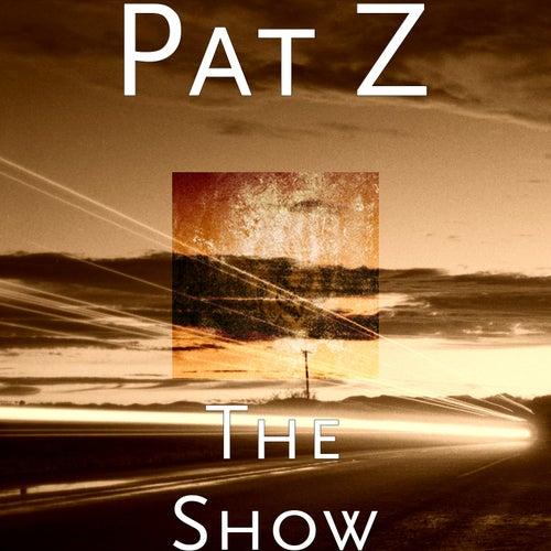 The Show de Pat Z