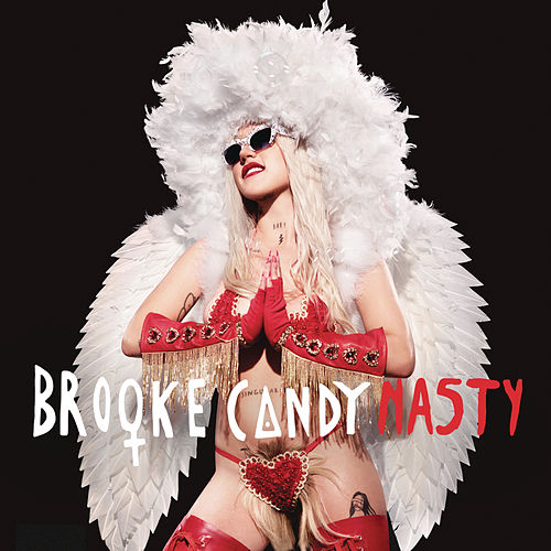 Nasty by Brooke Candy