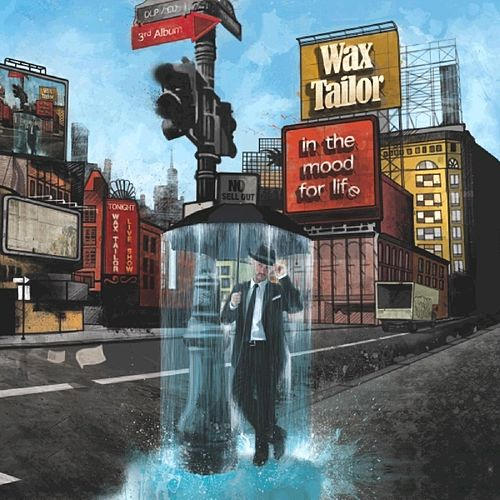 In the Mood for Life by Wax Tailor