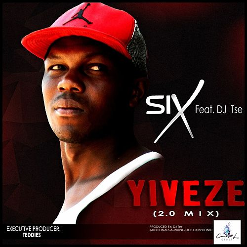 Yiveze (2.0 Mix) by Six