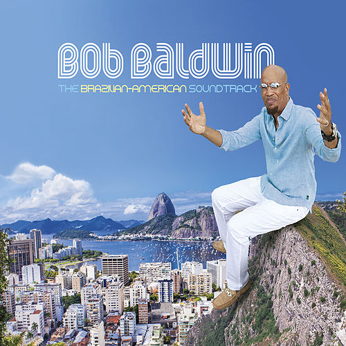 Anjo De Mim - Single de Bob Baldwin